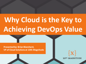 cloud is the key to achieving devops value