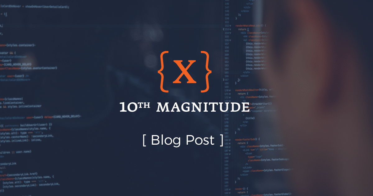 10th Magnitude Blog Post