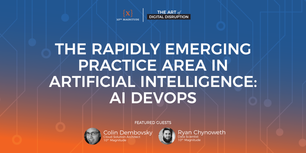 The Rapidly Emerging Practice Area in Artificial Intelligence: AI DevOps