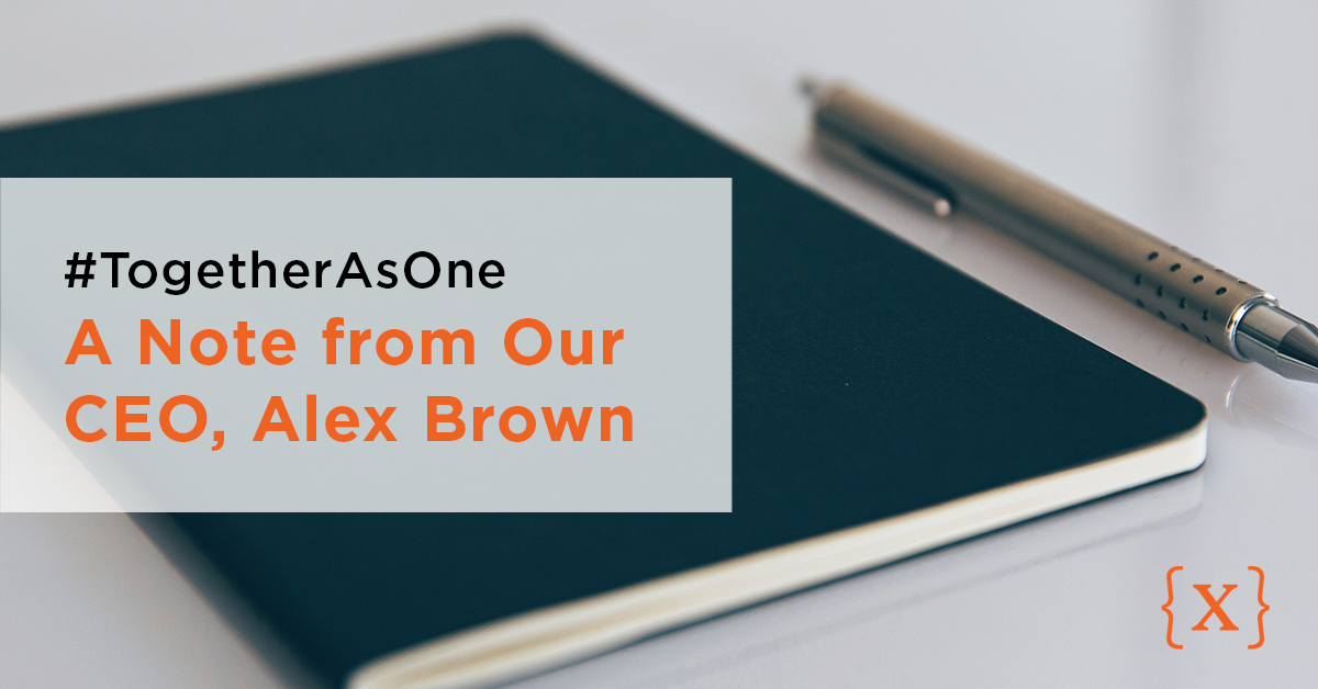 Together As One: A Note from Our CEO, Alex Brown